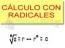 Cálculo con radicales
