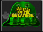 Attack of the Gelatinous Blob
