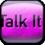 Talk It!