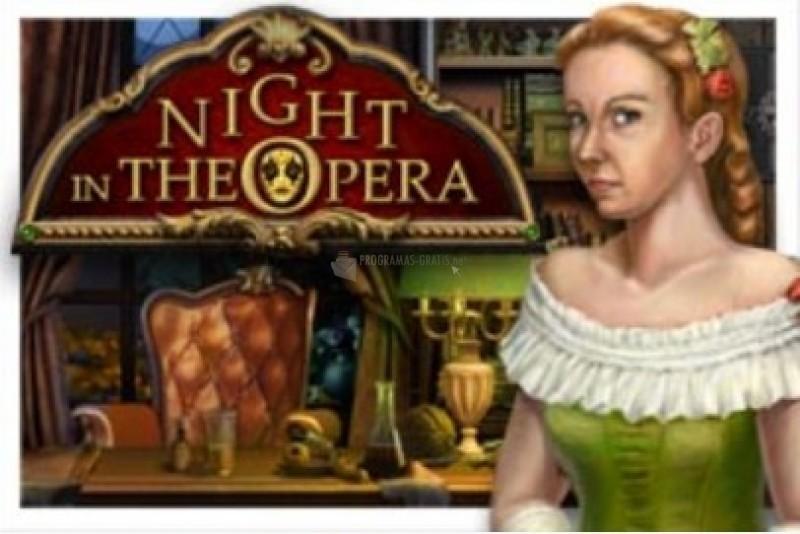 Pantallazo Night in the Opera